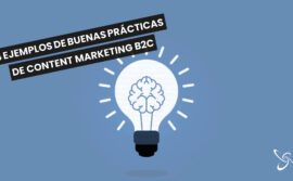 4 examples of good B2C content marketing practices for your business