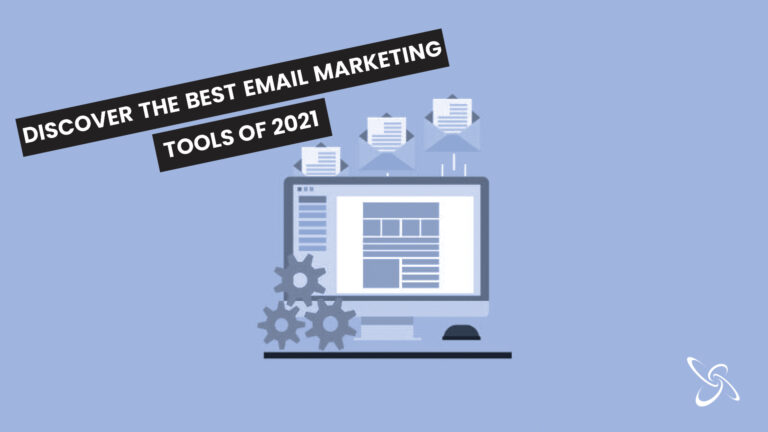 Discover the best email marketing tools of 2021