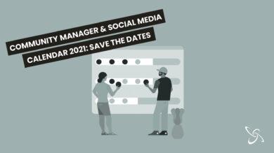 Community Manager & Social Media Calendar 2021: save the dates
