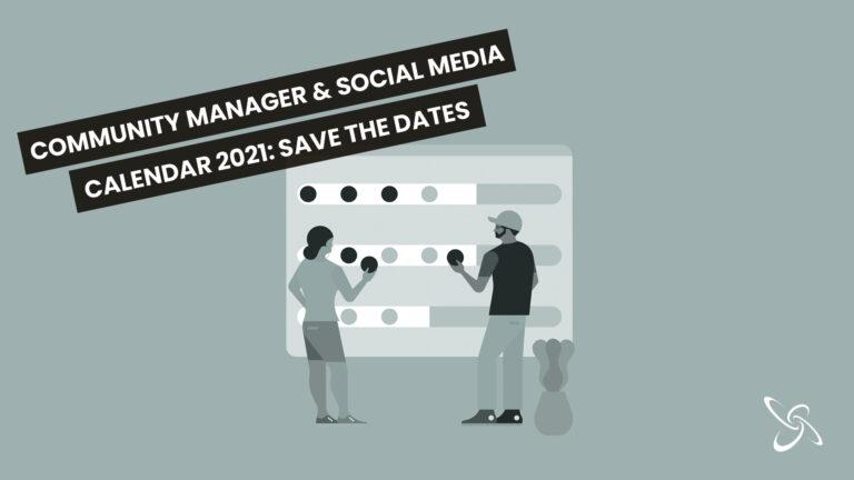 Community Manager & Social Media Calendar 2021