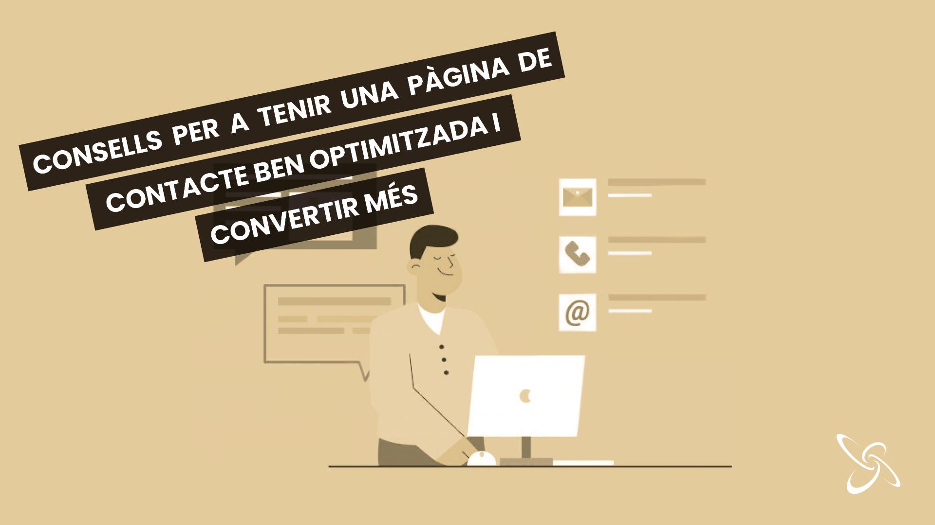 Consells per a tenir una pàgina de contacte ben optimitzada i convertir més