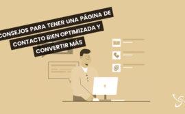 Consejos para tener una página de contacto bien optimizada y convertir más