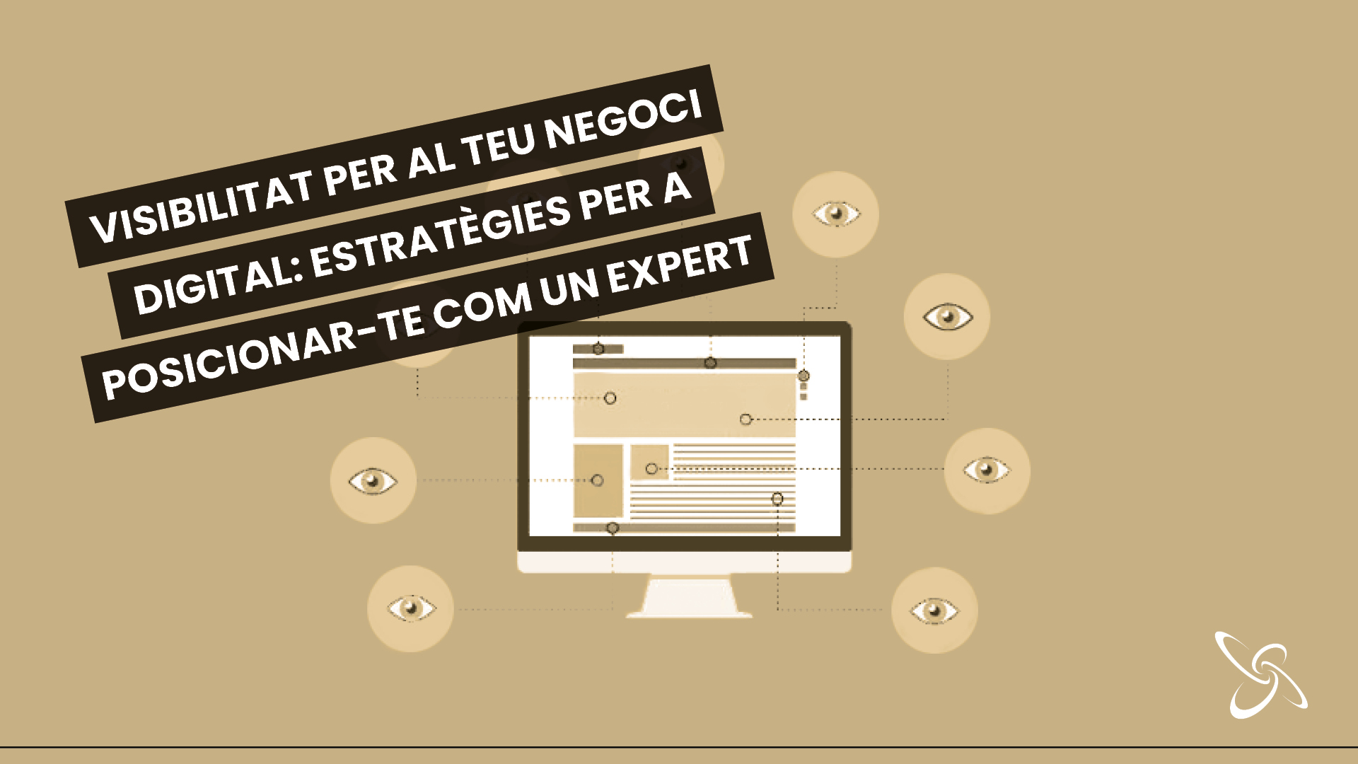 Visibilitat per al teu negoci digital: estratègies per a posicionar-te com un expert