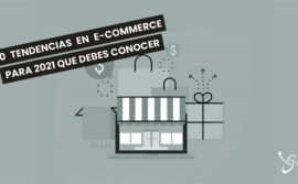 10 tendencias en e-commerce para 2021 que debes conocer