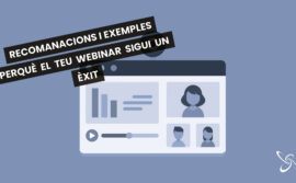 Recomanacions i exemples perquè el teu webinar sigui un èxit