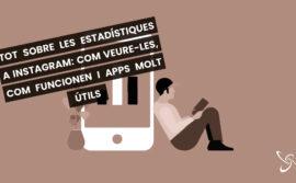 Tot sobre les estadístiques a Instagram: com veure-les, com funcionen i apps molt útils