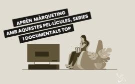 Aprèn màrqueting amb aquestes pel·lícules, sèries i documentals TOP