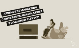 Aprende de marketing con estas películas, series y documentales TOP