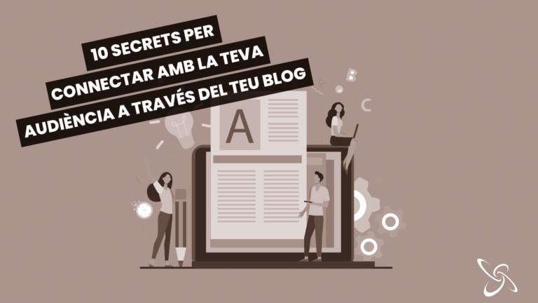 10 secrets per connectar amb la teva audiència a través del teu blog