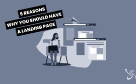 5 reasons why you should have a landing page