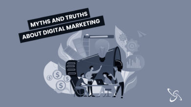 Myths and truths about Digital Marketing