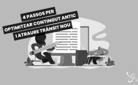 4 passos per optimitzar contingut antic i atraure trànsit nou