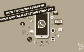 How to use WhatsApp in your digital marketing strategy