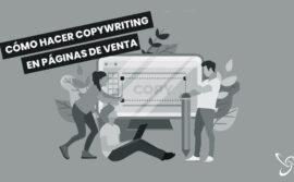 Cómo hacer copywriting en páginas de venta