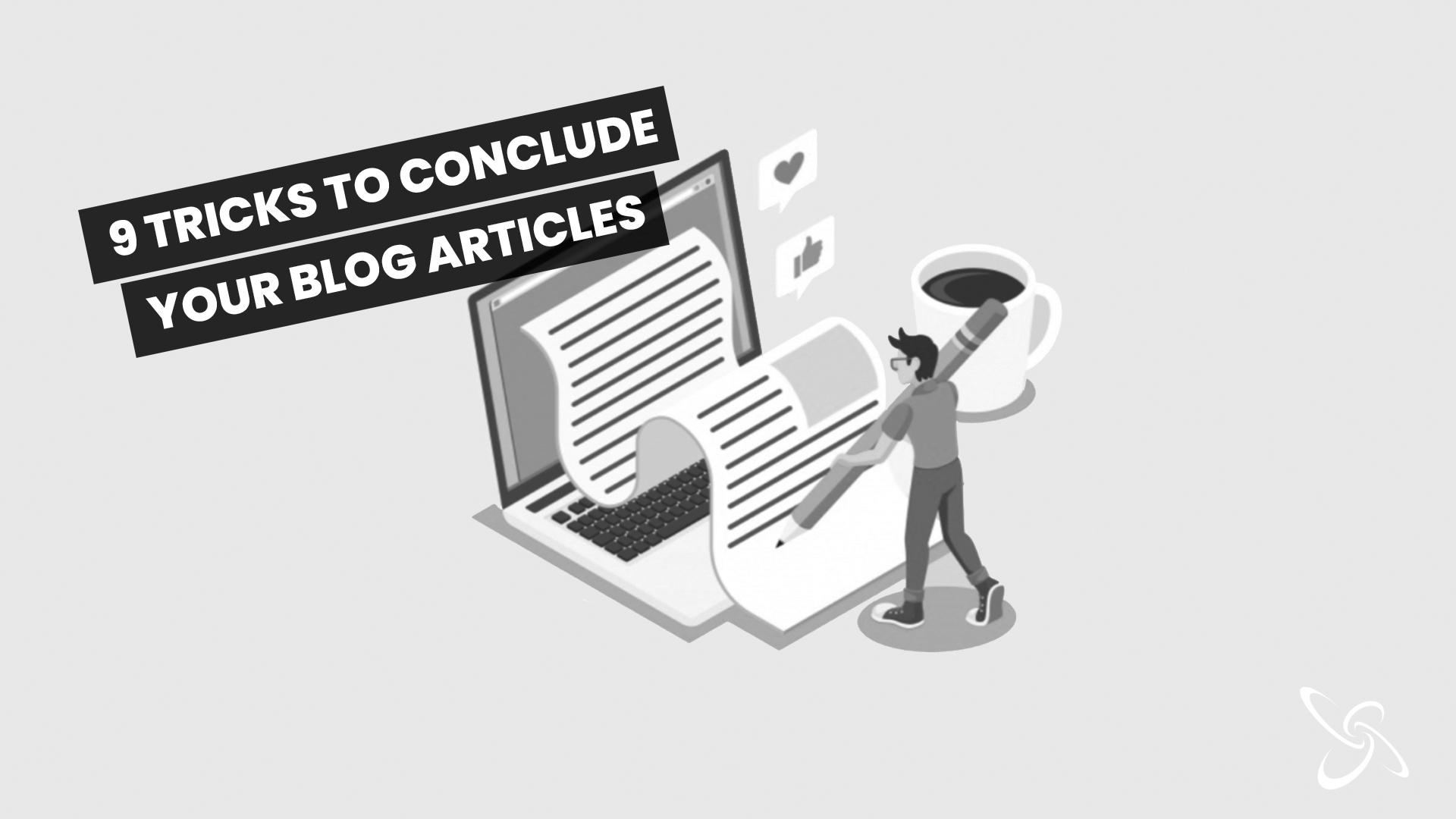 9 tricks to conclude your blog articles