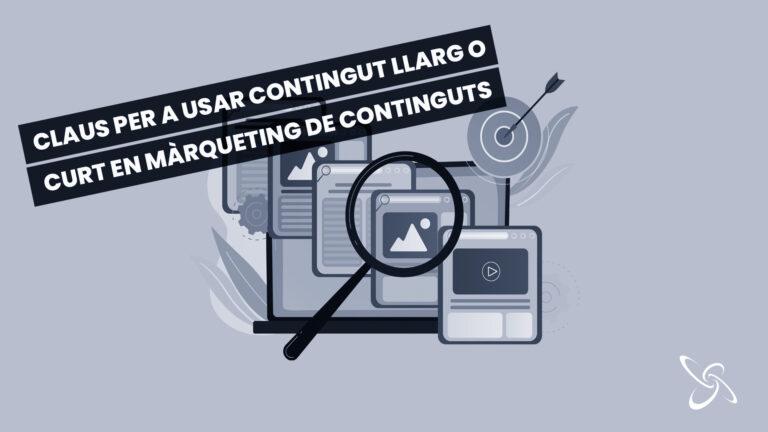 claus per a usar contingut llarg o curt en màrqueting de continguts