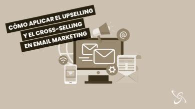 Com aplicar el upselling i el cross-selling en email màrqueting