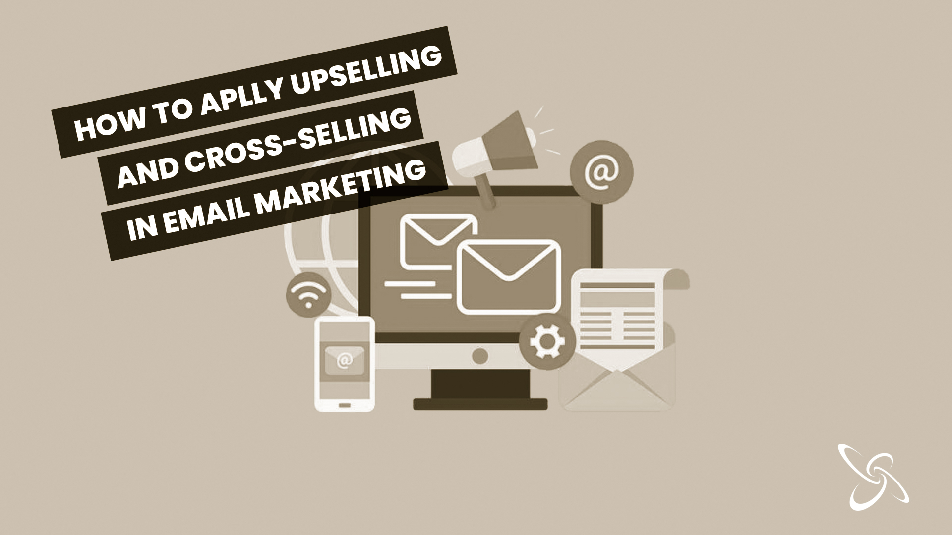 how to apply upselling and cross-selling in email marketing