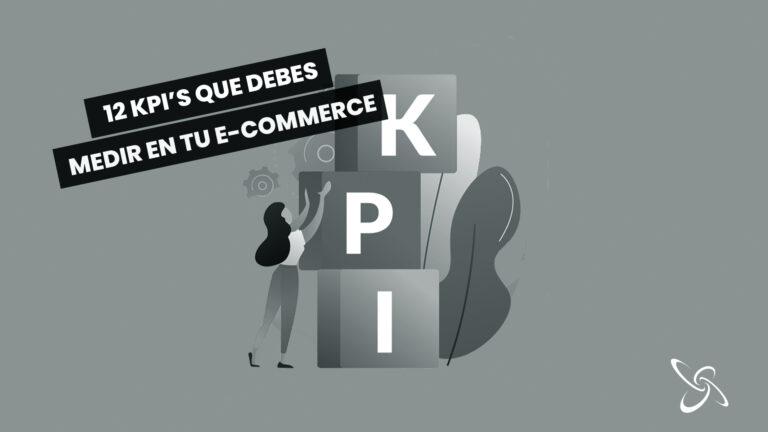 12 kpi's que debes medir en tu e-commerce
