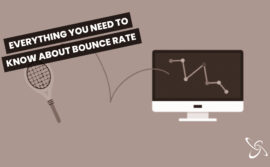 Everything you need to know about the bounce rate