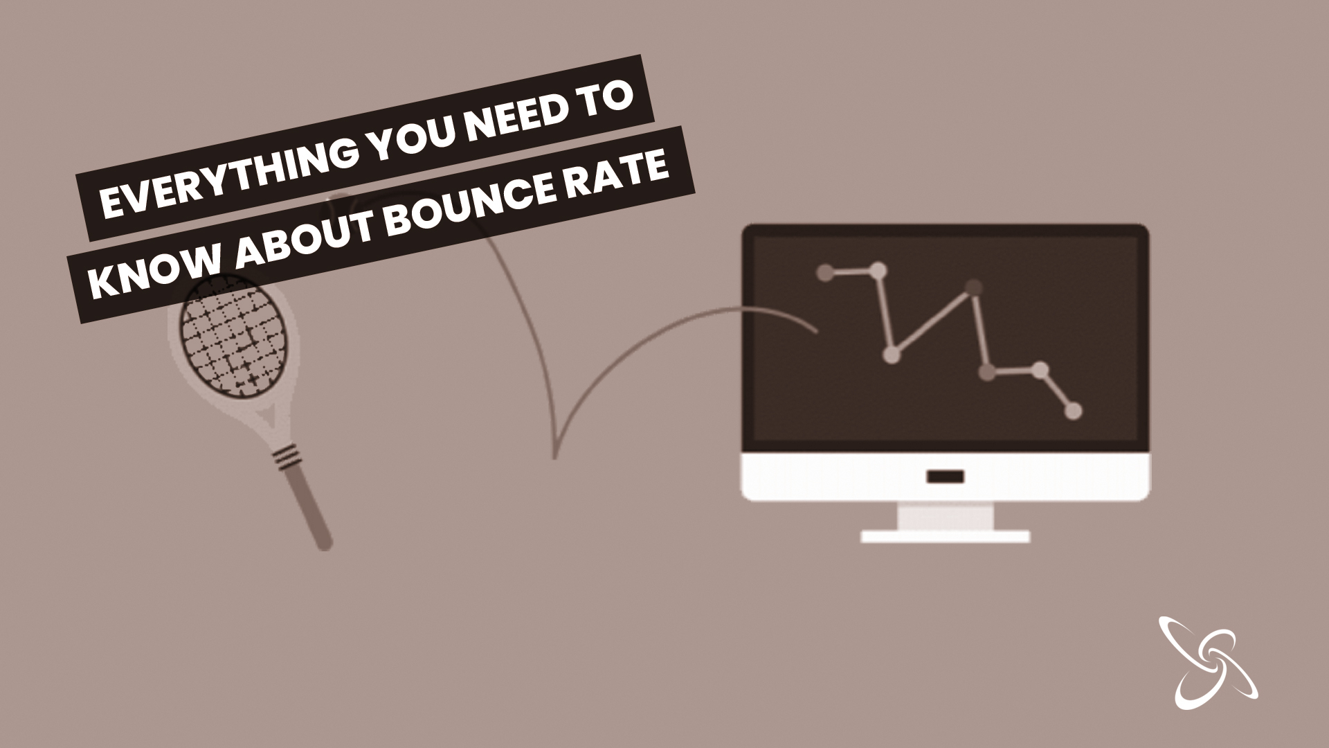 everything you need to know about bounce rate