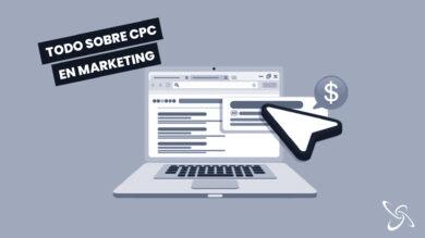 Todo sobre el CPC en Marketing