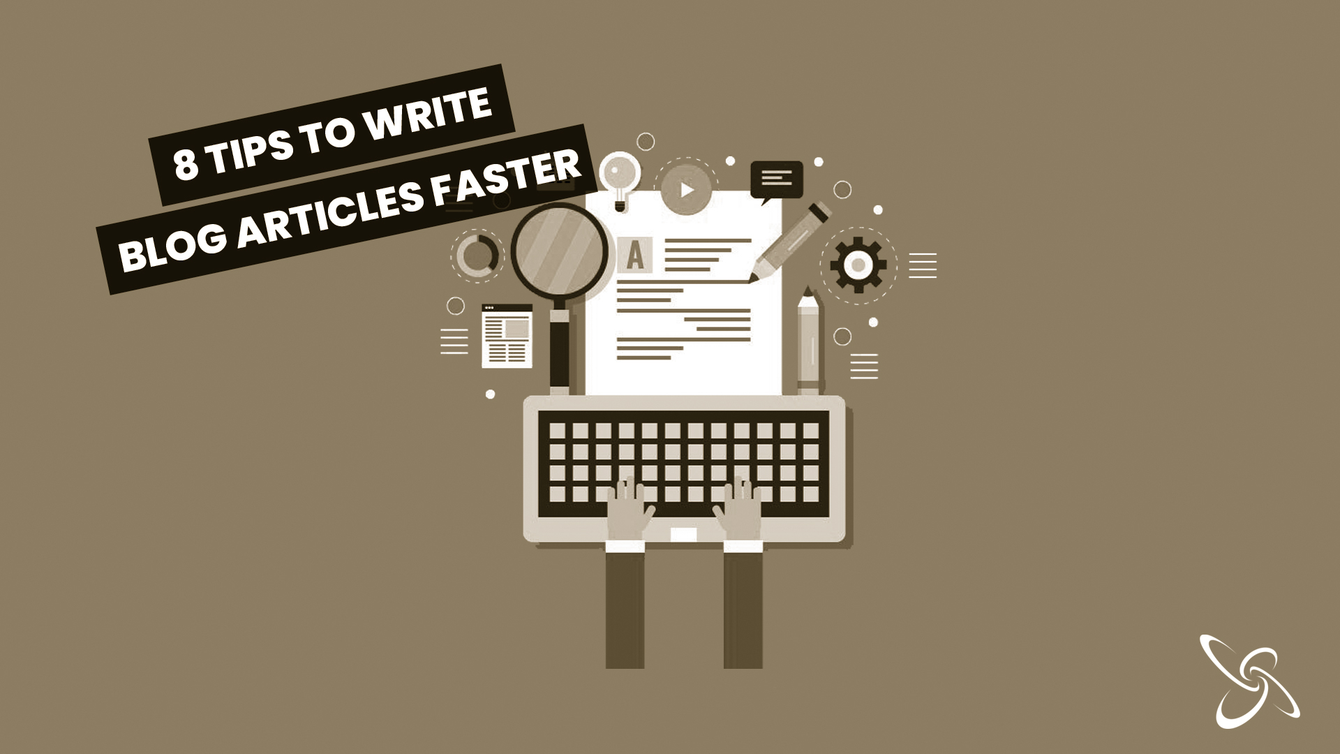 8 tips to write blog articles faster