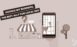 Google My Business, the best ally for local SEO
