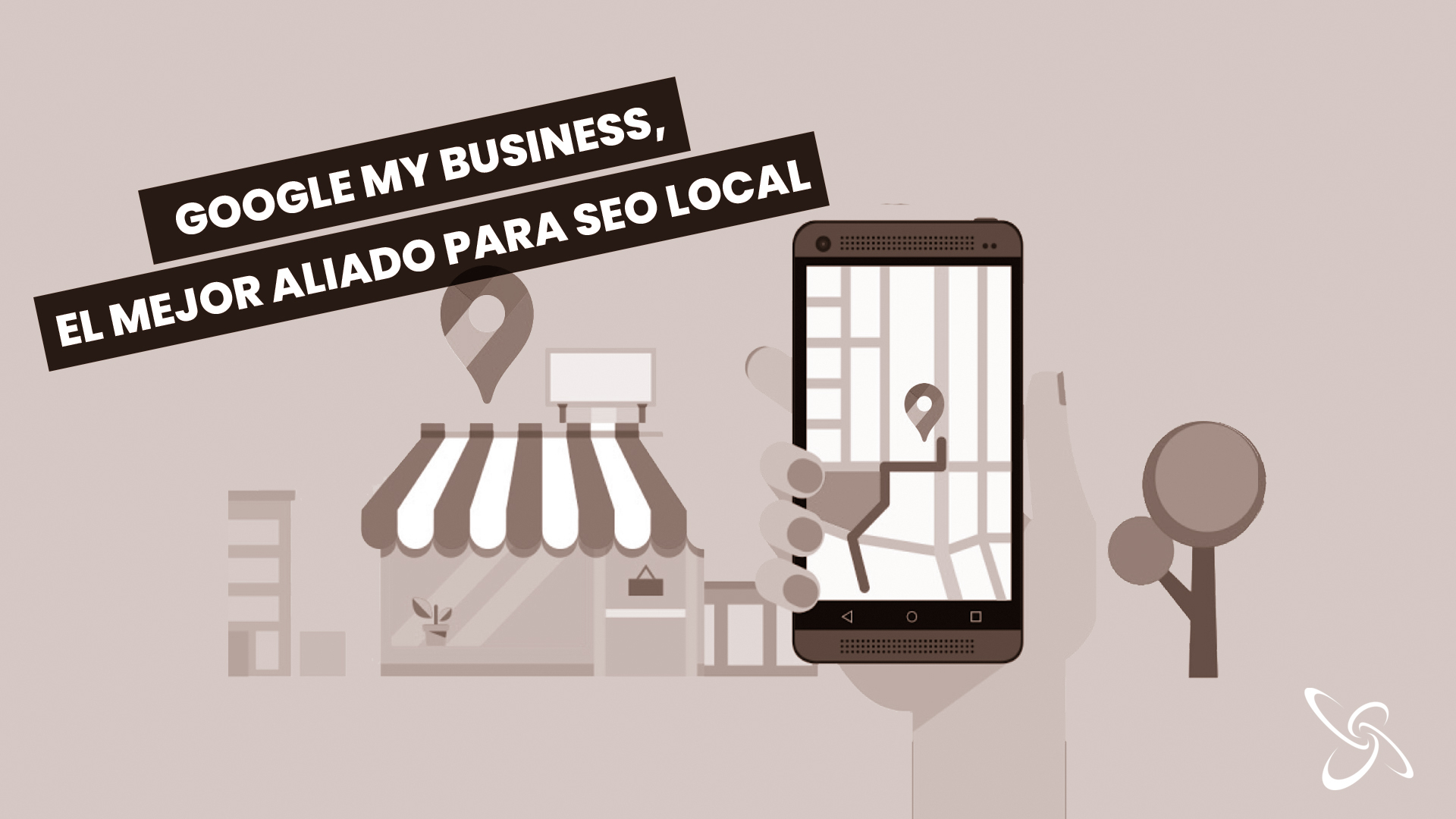 google my business, el mejor aliado para seo local