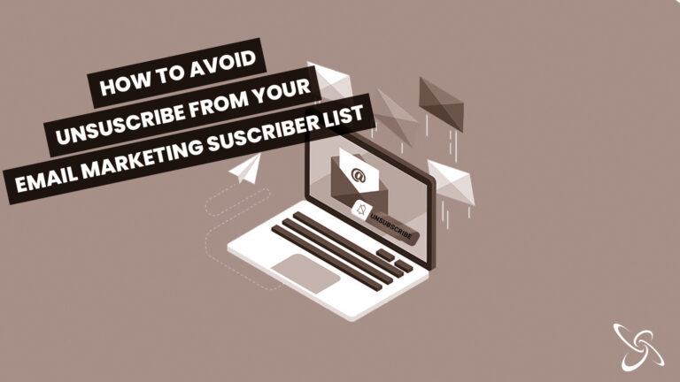 how to avoid unsuscribe from your email marketing suscriber list