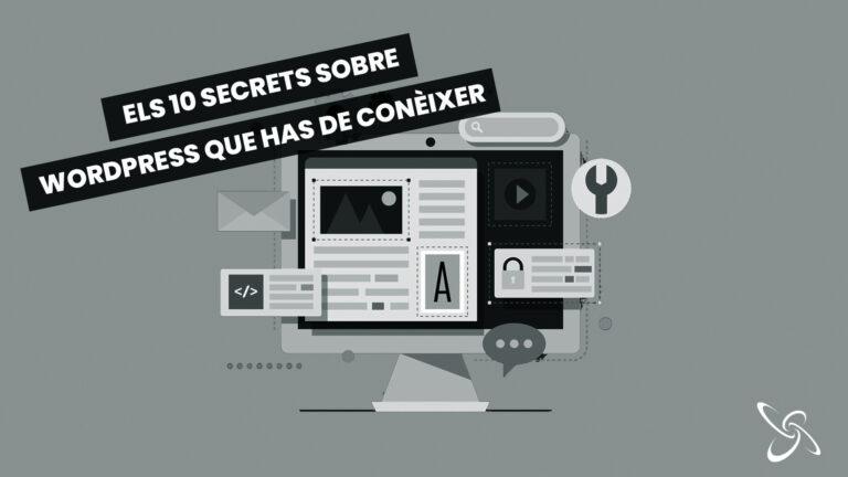 els 10 secrets sobre wordpress que ha de conèixer