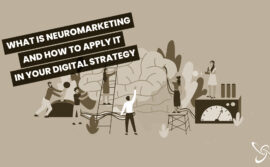 What it is neuromarketing and how to apply it in your digital strategy