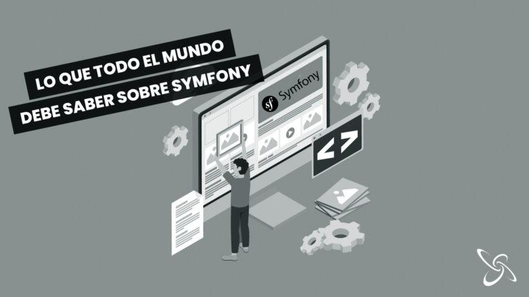 lo que todo el mundo debe saber sobre Symfony