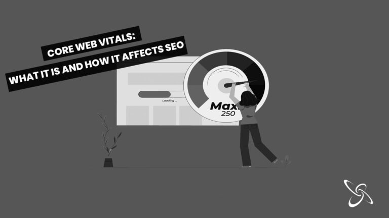 core web vitals: what it is and how it affects SEO