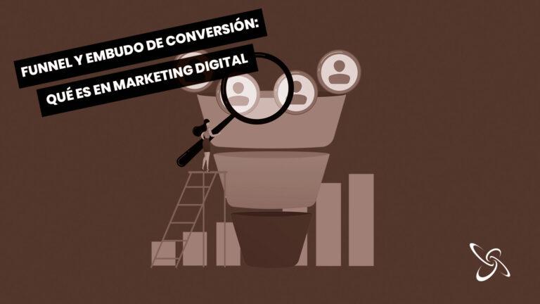Funnel y embudo de conversión: qué es en marketing digital