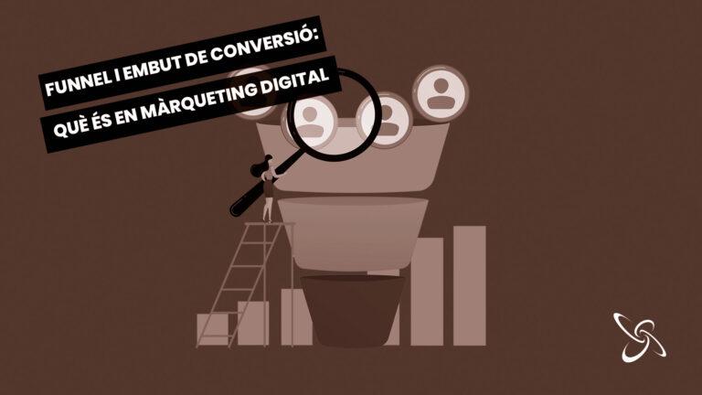 embut i funnel de conversió: Què és en Màrqueting digital?