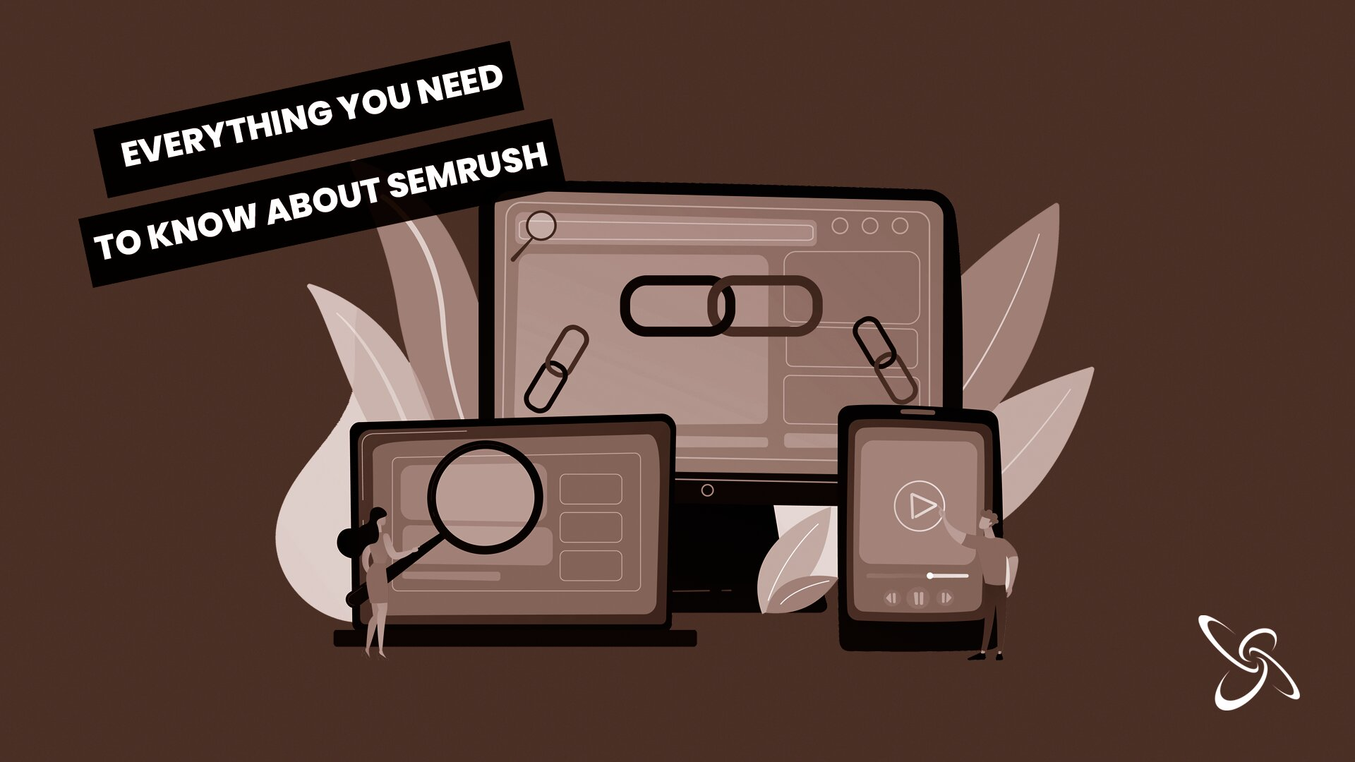 everything you need to know about semrush