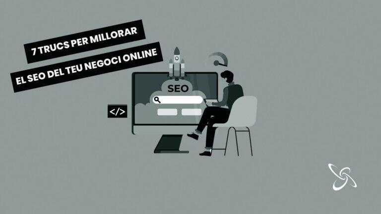 7 trucs per millar el SEO del teu negoci online