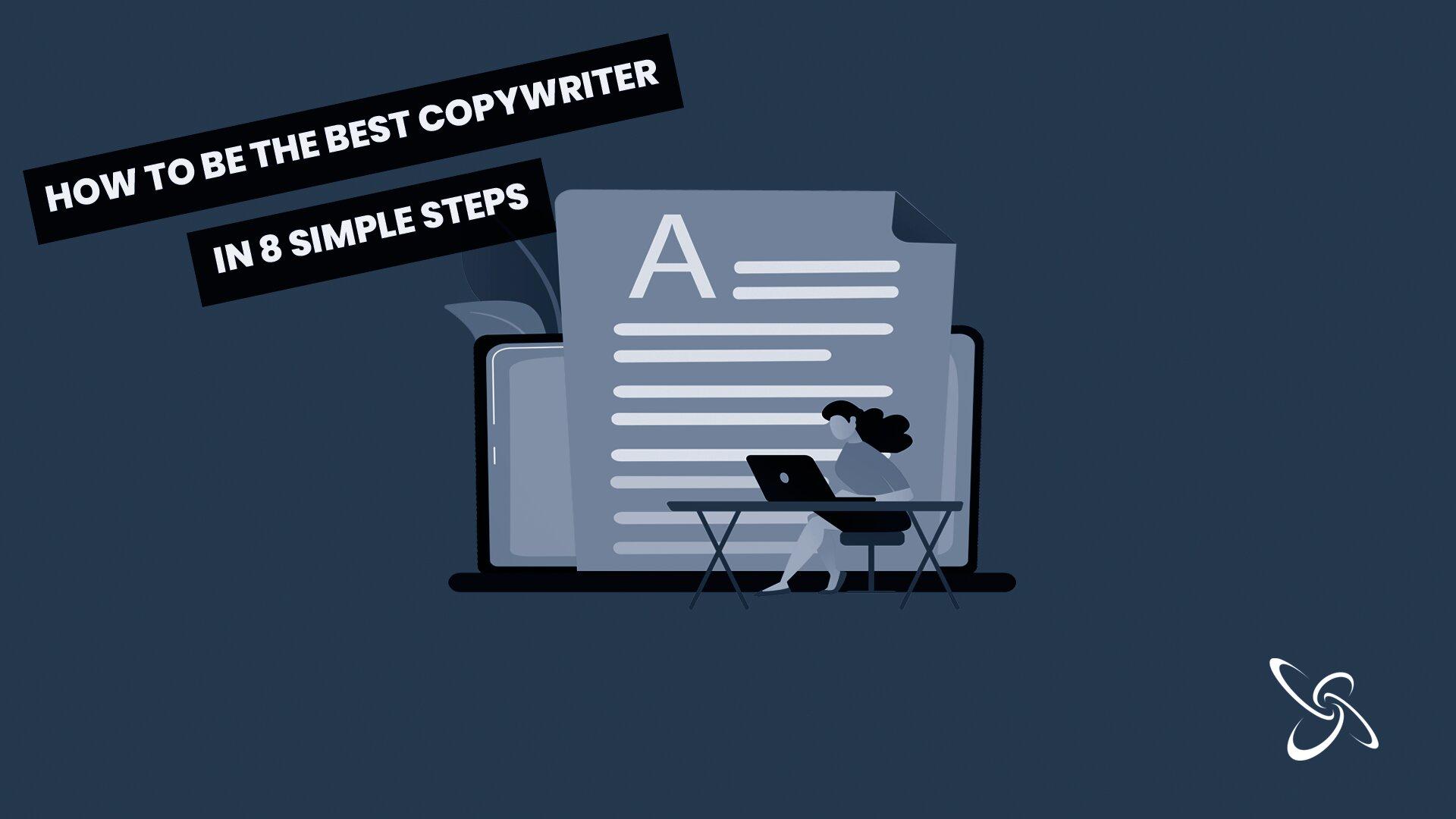 how to be a copywriter