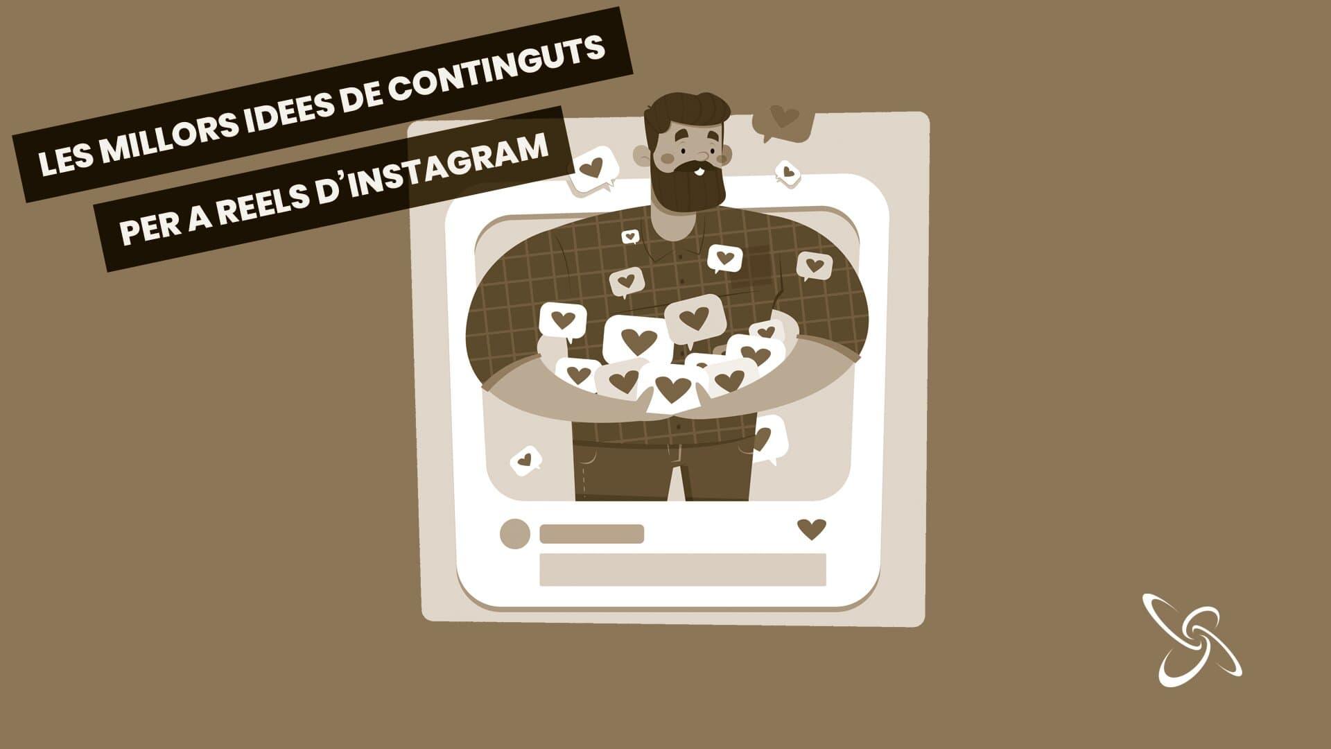 les millors idees de continguts per a Reels d'Instagram